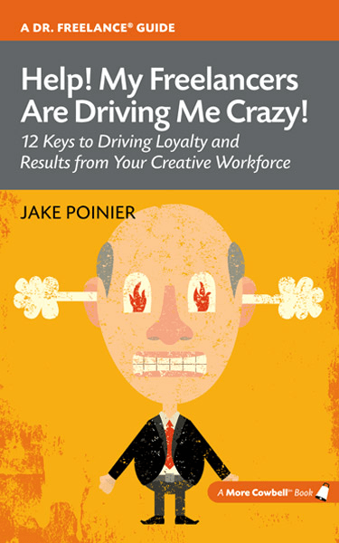 Freelancers Driving Me Crazy